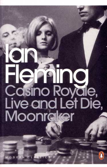 CASINO ROYALE, LIVE AND LET DIE AND MOONRAKER