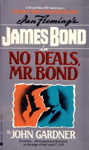 NO DEALS, MR. BOND